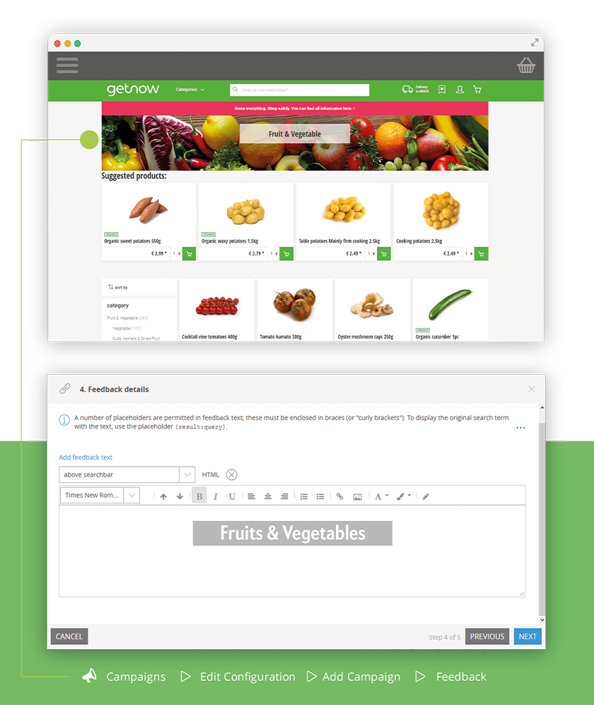"Getnow can easily created digital marketing campaigns using FACT-Finder's Campaign Manager. Getnow can create online grocery campaigns like ""Fruit & Vegetables"""