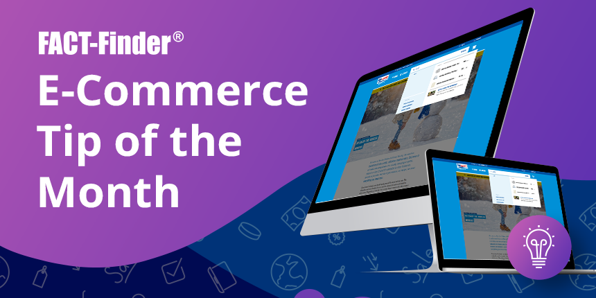 E-Commerce Tip of the Month Suggestions